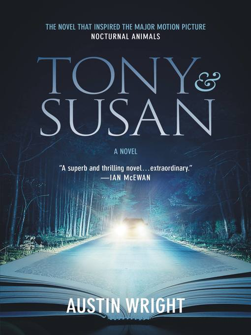 Title details for Tony and Susan by Austin Wright - Available