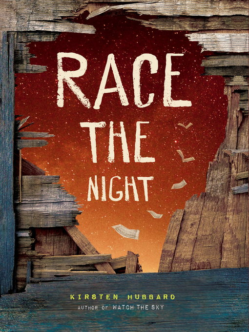Title details for Race the Night by Kirsten Hubbard - Available