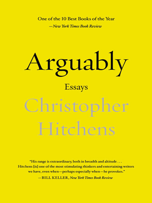 Title details for Arguably by Christopher Hitchens - Wait list