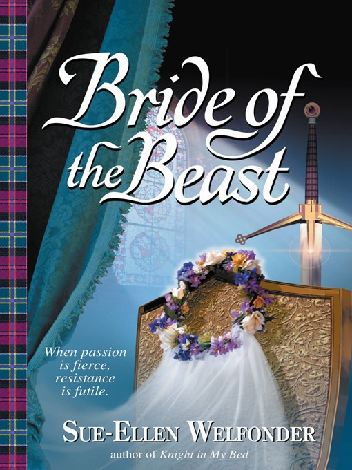 Title details for Bride of the Beast by Sue-Ellen Welfonder - Available