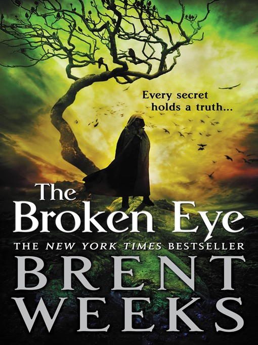 Title details for The Broken Eye by Brent Weeks - Available