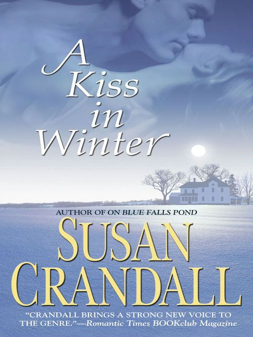 Title details for A Kiss in Winter by Susan Crandall - Available