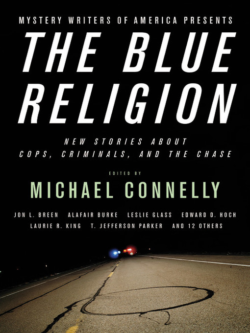 Title details for Mystery Writers of America Presents the Blue Religion by Inc. Mystery Writers of America - Available