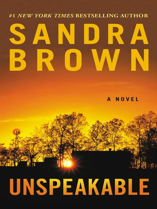 Title details for Unspeakable by Sandra Brown - Wait list