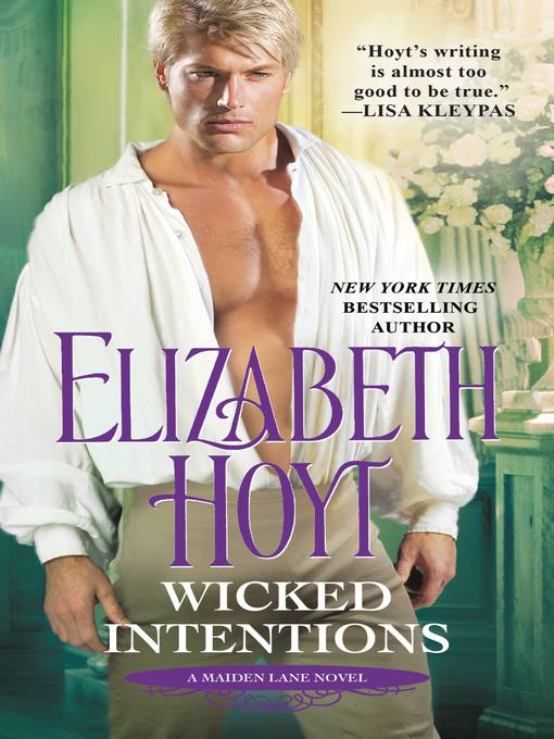 Title details for Wicked Intentions by Elizabeth Hoyt - Available
