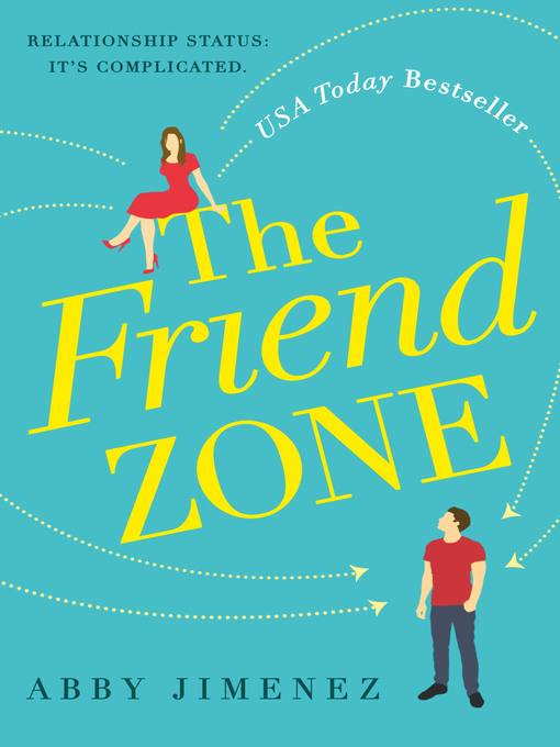 Title details for The Friend Zone by Abby Jimenez - Wait list
