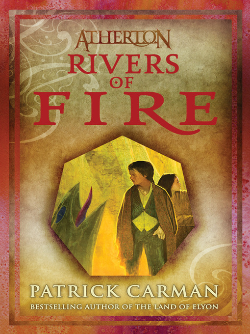 Title details for Rivers of Fire by Patrick Carman - Available