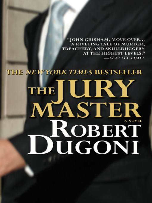 Title details for The Jury Master by Robert Dugoni - Wait list