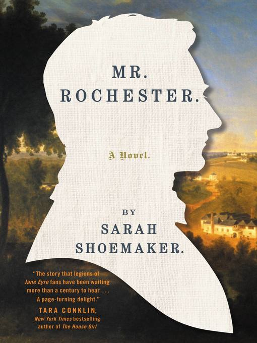 Title details for Mr. Rochester by Sarah Shoemaker - Available