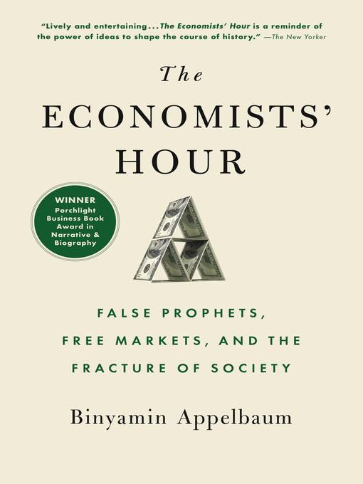 Title details for The Economists' Hour by Binyamin Appelbaum - Wait list