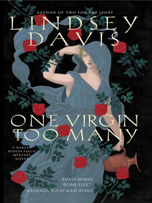 Title details for One Virgin Too Many by Lindsey Davis - Available