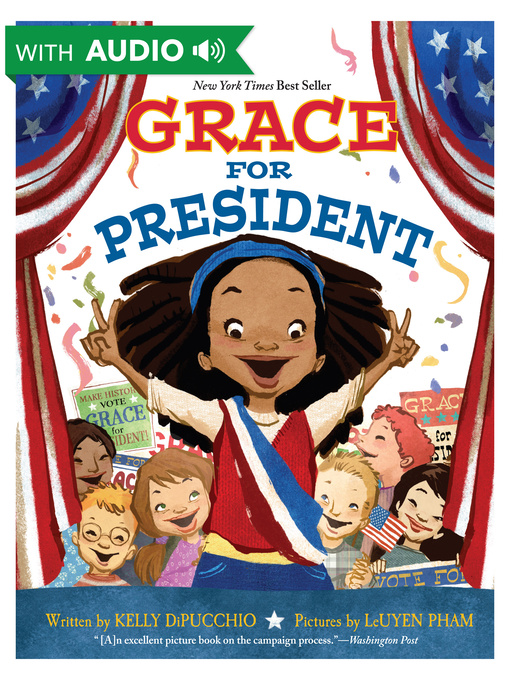 Title details for Grace for President by Kelly DiPucchio - Available
