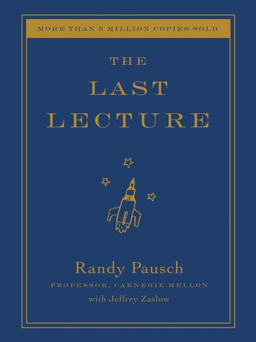 Title details for The Last Lecture by Jeffrey Zaslow - Wait list