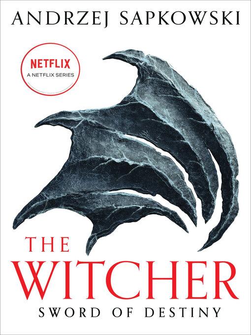 Title details for Sword of Destiny by Andrzej Sapkowski - Wait list