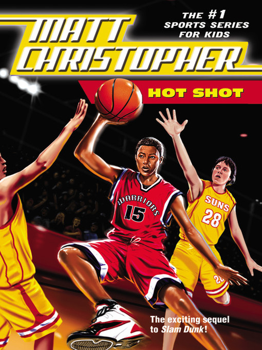 Title details for Hot Shot by Matt Christopher - Available