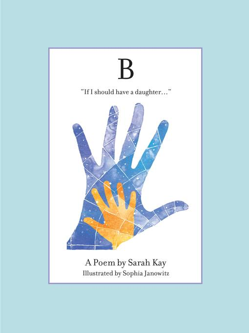 Title details for B by Sarah Kay - Wait list