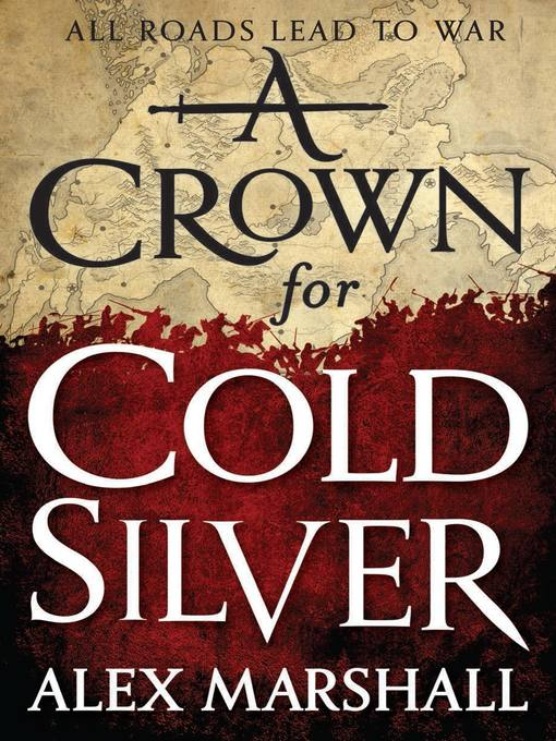 Title details for A Crown for Cold Silver by Alex Marshall - Available