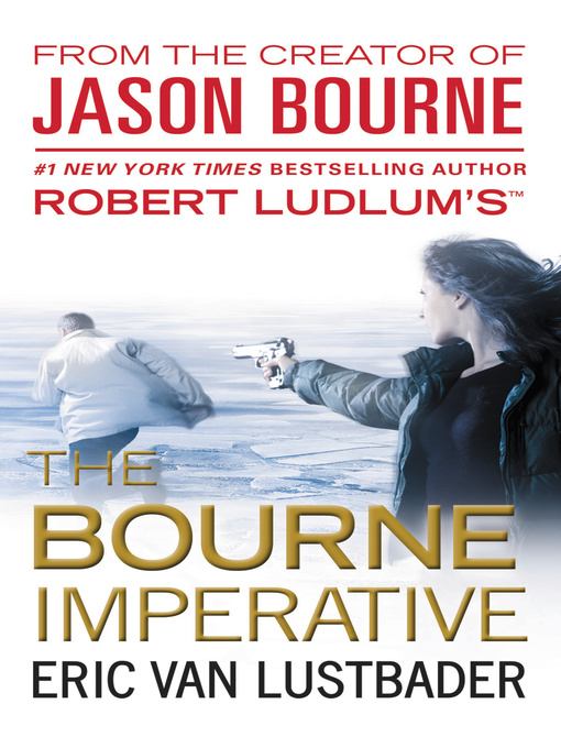 Title details for The Bourne Imperative by Eric Van Lustbader - Available