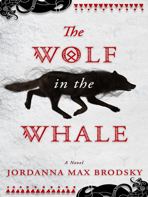 Title details for The Wolf in the Whale by Jordanna Max Brodsky - Available