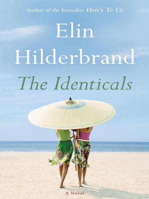 Title details for The Identicals by Elin Hilderbrand - Wait list