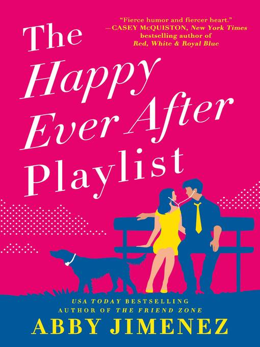Title details for The Happy Ever After Playlist by Abby Jimenez - Wait list