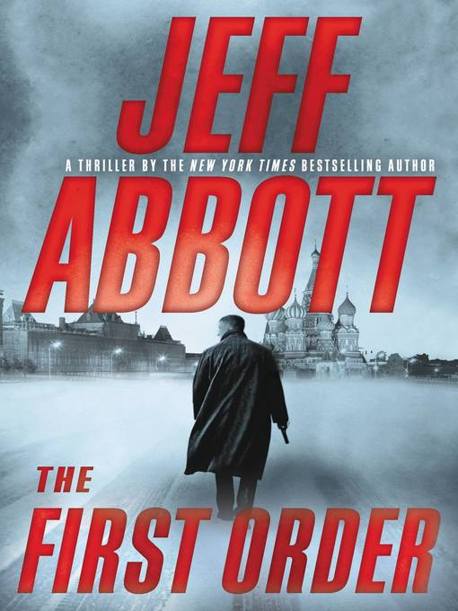 Title details for The First Order by Jeff Abbott - Available