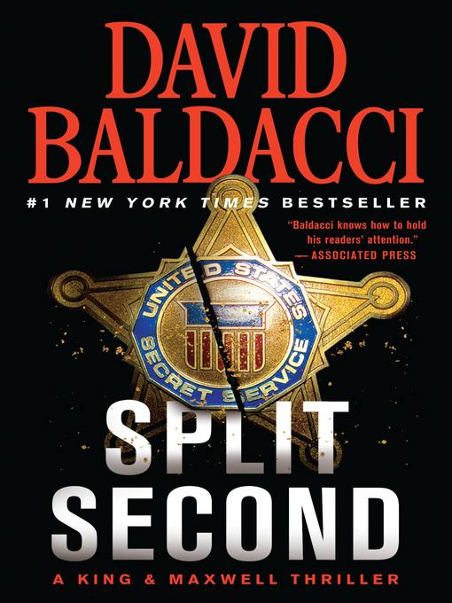 Title details for Split Second by David Baldacci - Available