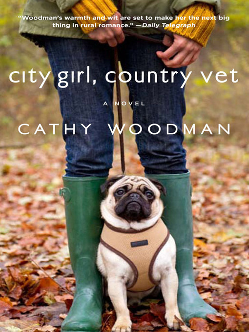 Title details for City Girl, Country Vet by Cathy Woodman - Available