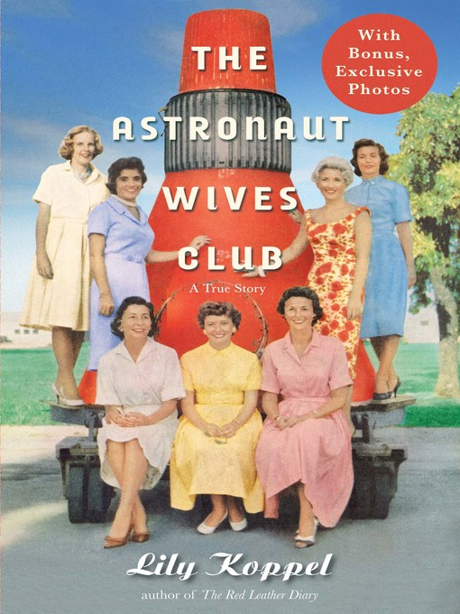 Title details for The Astronaut Wives Club by Lily Koppel - Available