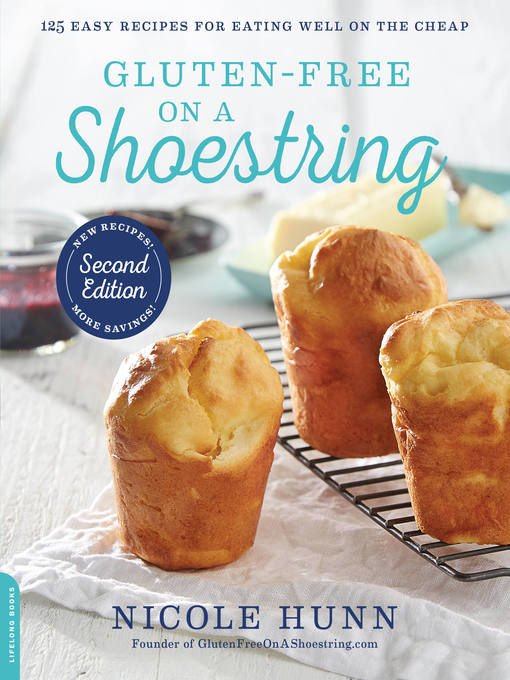 Title details for Gluten-Free on a Shoestring by Nicole Hunn - Available