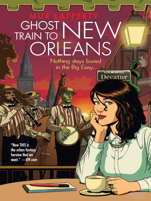 Title details for Ghost Train to New Orleans by Mur Lafferty - Available
