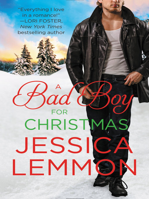 Title details for A Bad Boy for Christmas by Jessica Lemmon - Available