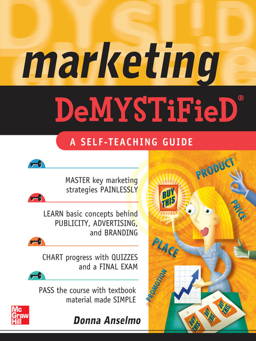 Title details for Marketing Demystified by Donna Anselmo - Available