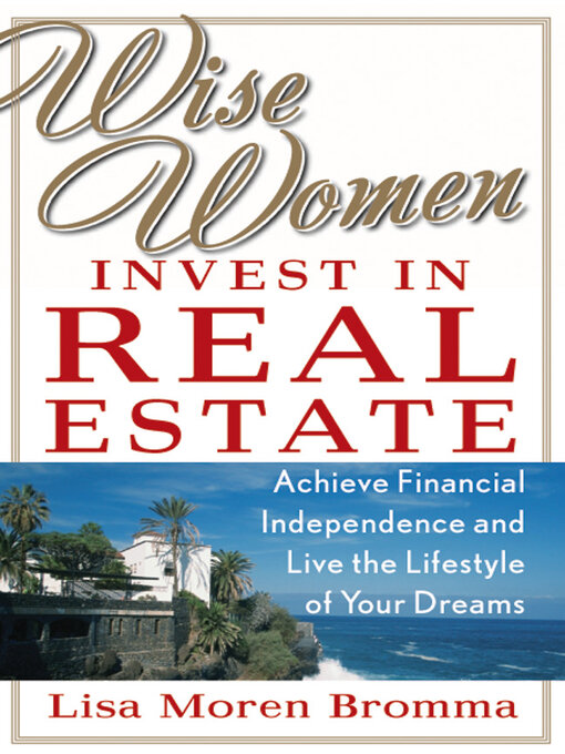 Cover of Wise Women Invest in Real Estate