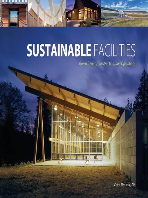 Title details for Sustainable Facilities by Keith Moskow - Available