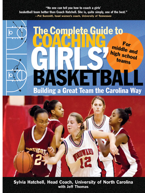 Title details for The Complete Guide to Coaching Girls' Basketball by Sylvia Hatchell - Wait list