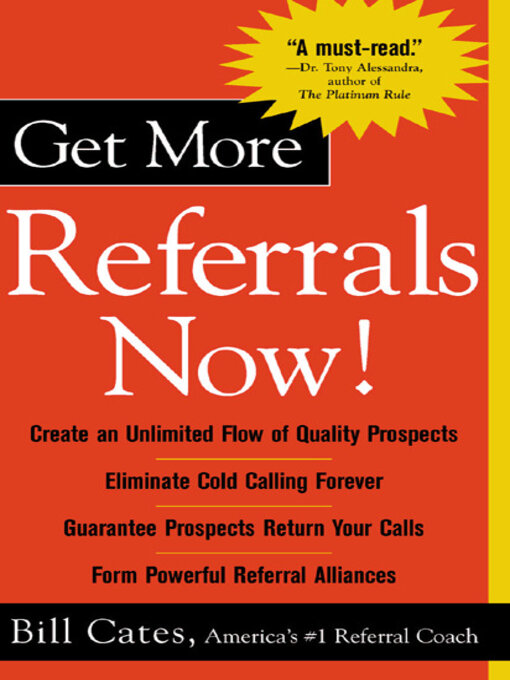 Title details for Get More Referrals Now! by Bill Cates - Available