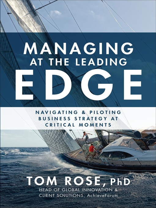 Title details for Managing at the Leading Edge by Tom Rose - Available