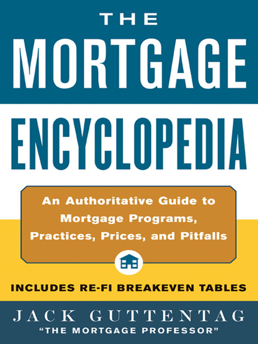 Title details for The Mortgage Encyclopedia by Jack Guttentag - Wait list