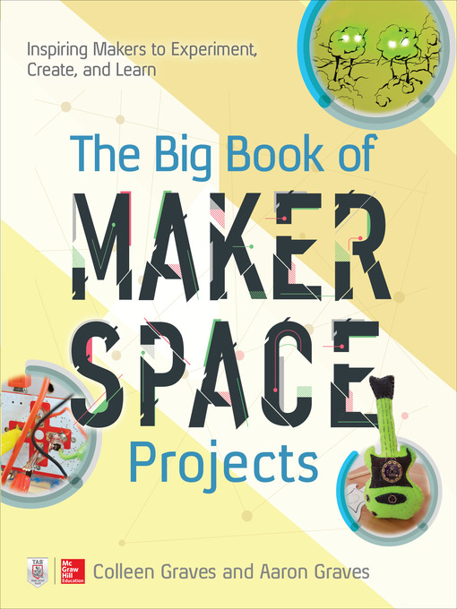 Cover image for book: The Big Book of Makerspace Projects
