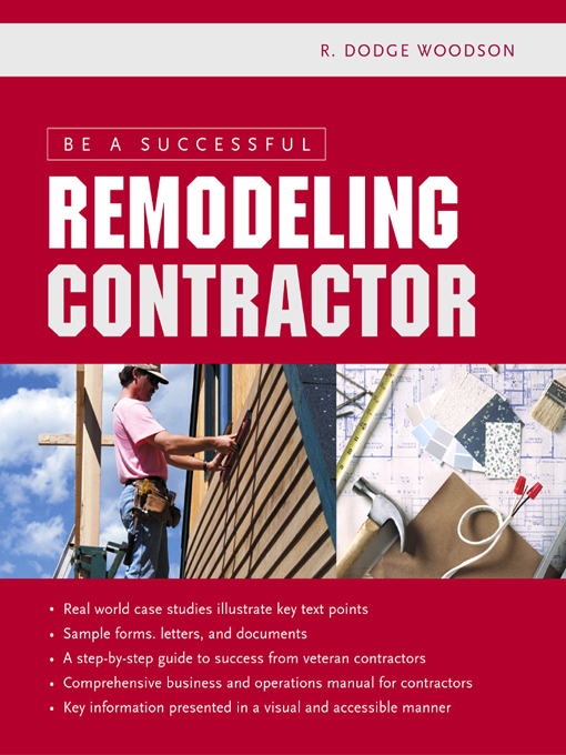 Title details for Be a Successful Remodeling Contractor by R. Dodge Woodson - Available