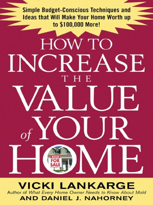 Title details for How to Increase the Value of Your Home by Vicki Lankarge - Available