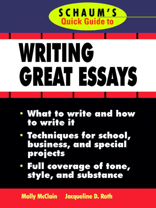 Essay For English Language Title Details For Schaums Quick Guide To Essay Writing By Molly Mcclain   Wait List Terrorism Essay In English also High School Entrance Essay Schaums Quick Guide To Essay Writing  Toronto Public Library  Personal Essay Examples High School