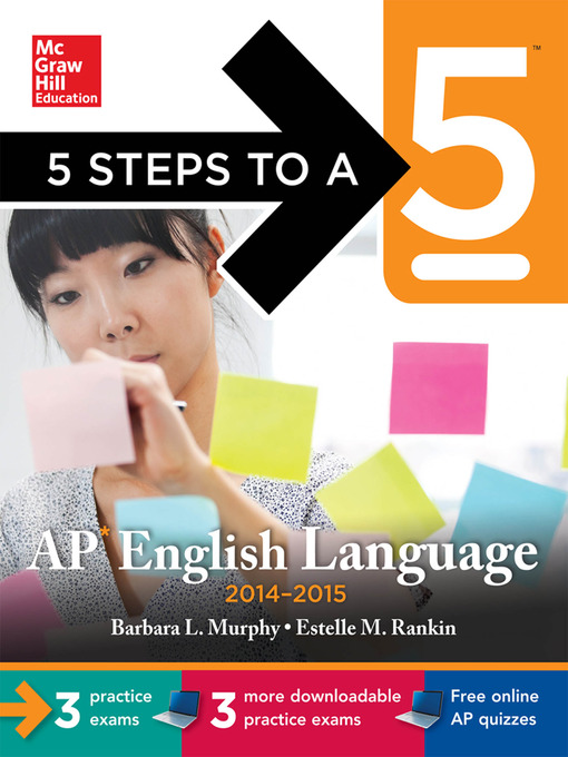 Title details for 5 Steps to a 5 AP English Language, 2014-2015 Edition by Barbara Murphy - Available