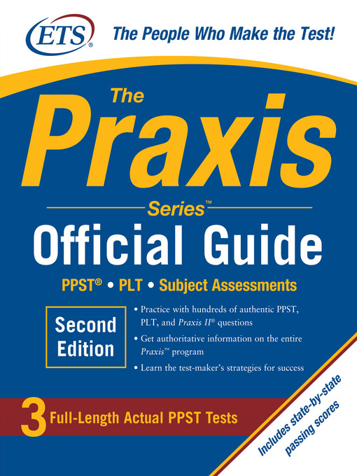 Title details for The Praxis Series Official Guide by Educational Testing Service - Available