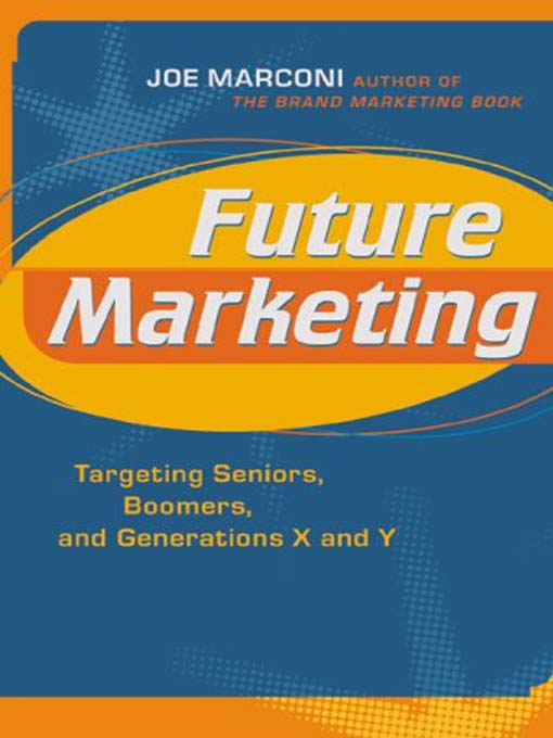 Title details for Future Marketing by Joe Marconi - Available