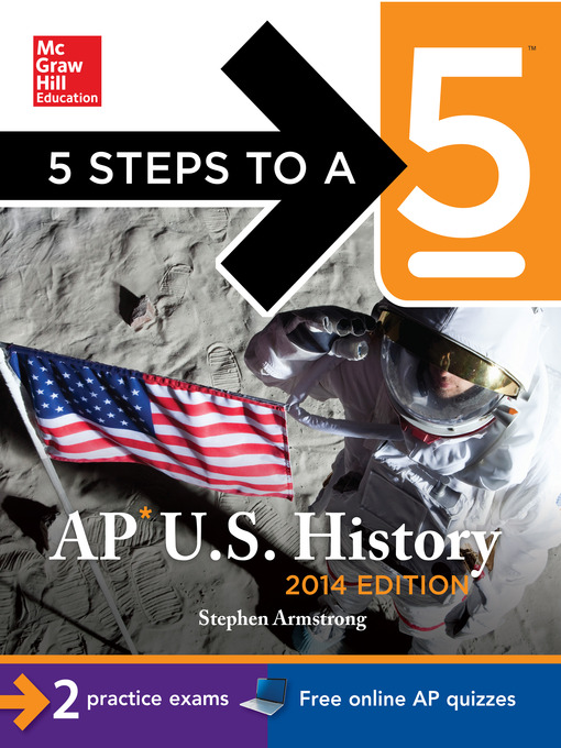 Title details for 5 Steps to a 5 AP U.S. History, 2014 Edition by Stephen Armstrong - Available