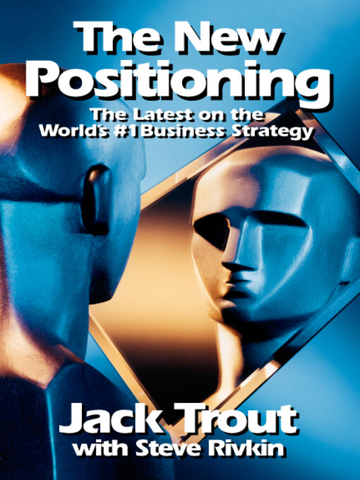 Title details for The New Positioning by Jack Trout - Available