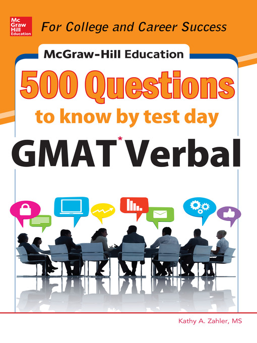 Title details for McGraw-Hill Education 500 GMAT Verbal Questions to Know by Test Day by Kathy A. Zahler - Available
