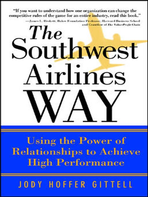 Title details for The Southwest Airlines Way by Jody Hoffer Gittell - Wait list
